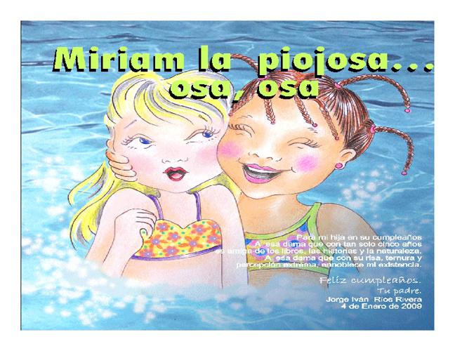 Miriam la Piojosa, osa,osa