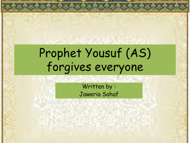 Prophet Yousuf (AS) forgives everyone