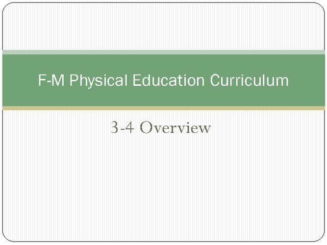 3-4 Curriculum Overview