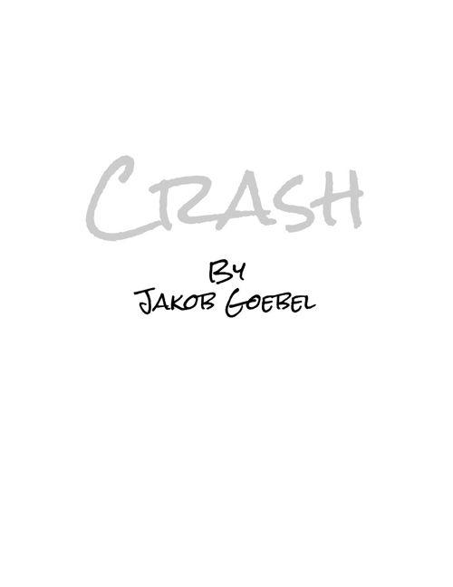 Crash part 1