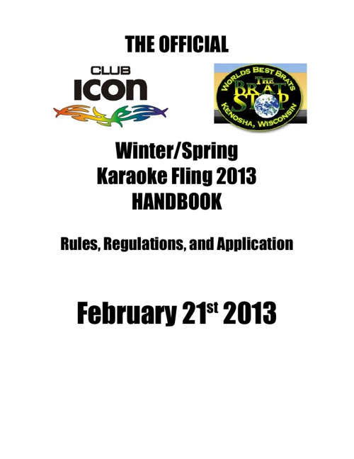 Winter/Spring Karaoke Fling Contest 2013