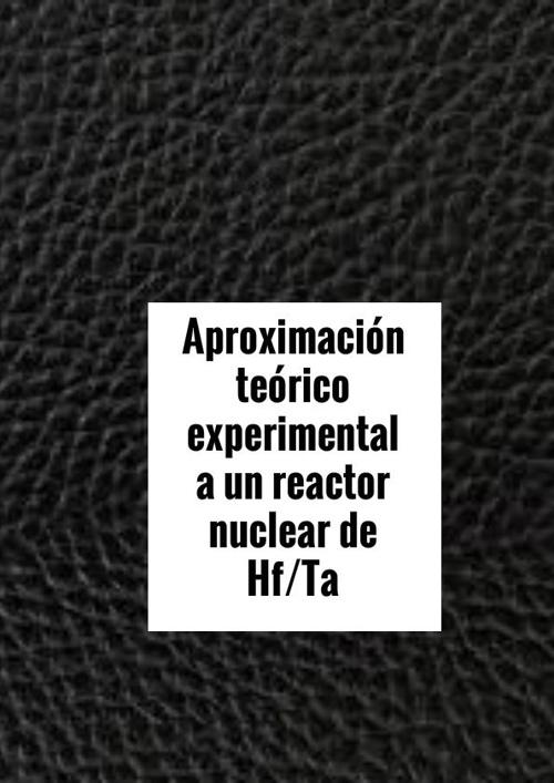 Reactor Nuclear de Hafnio/Tantalio
