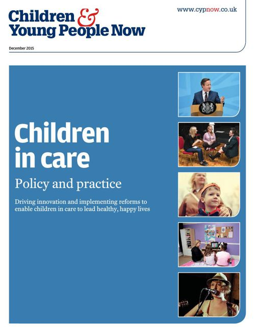 Children in Care: Policy and Practice