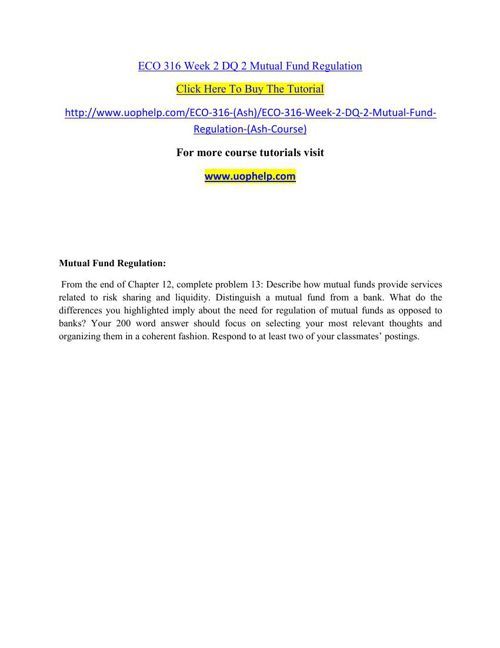 ECO 316 Week 2 DQ 2 Mutual Fund Regulation