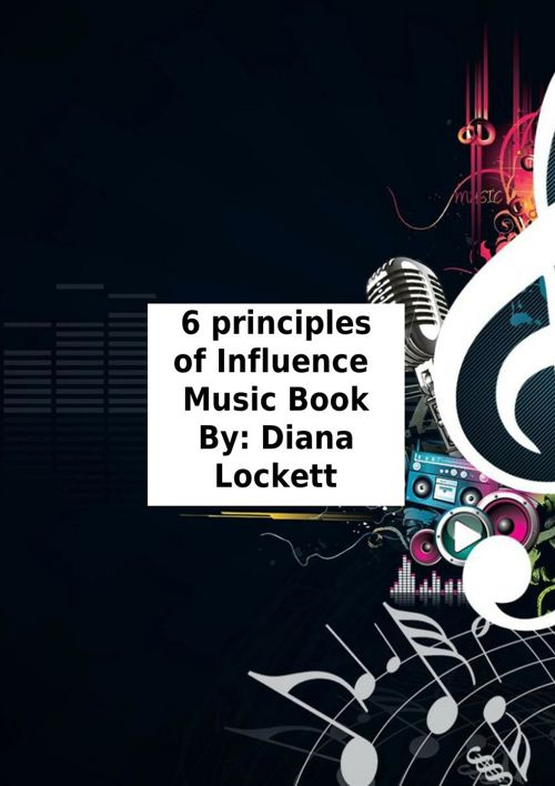 Final Cialdini 6 prinicples of INfluence Music book