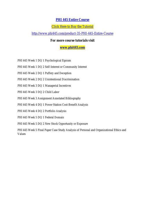 PHI 445 Entire Course