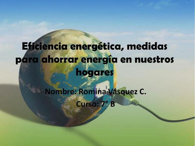 Eficiencia energética, medidas para ahorrar energía en