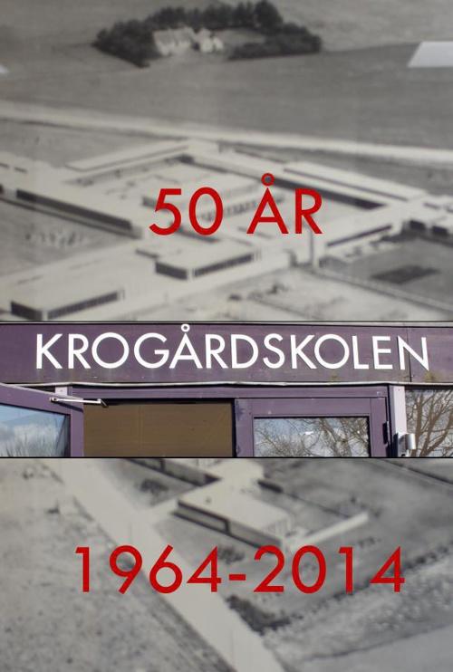 Krogårdskolen 50 år