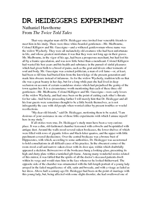 an analysis of nathaniel hawthornes short story dr heideggers experiment Essay reality or illusion in nathaniel hawthornes short story dr heideggers experiment, one of the central ideas of the story revolves around the idea of.