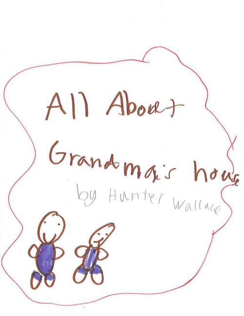All About Grandma's House