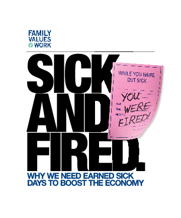 Sick And Fired for Family Values @ Work