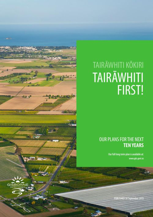 Tairawhiti First 2015-2025 Long Term Plan Summary