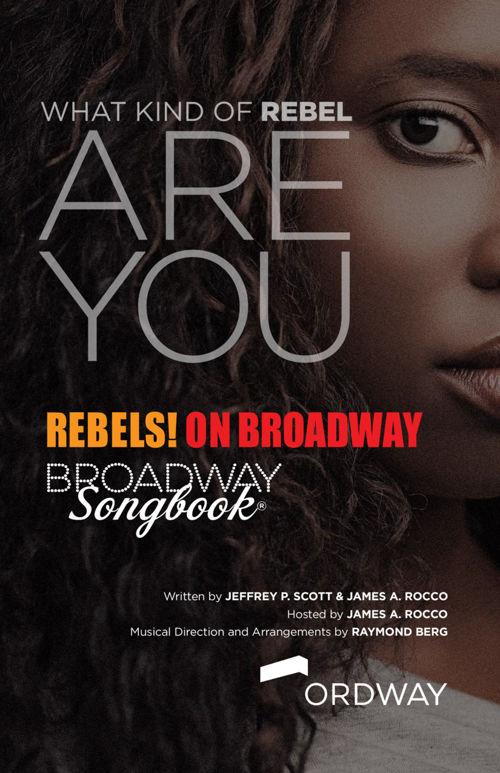 Broadway Songbook: Rebels! | 2016-17 Ordway Season
