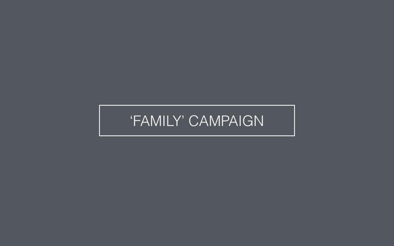 'FAMILY' CAMPAIGN