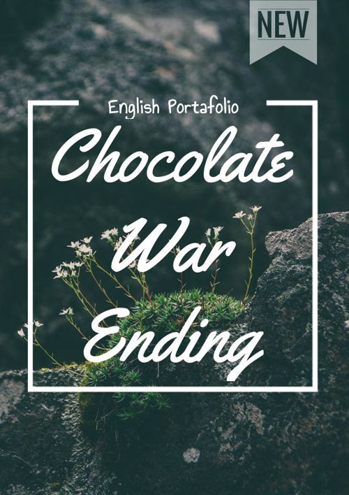 Chocolate War Ending