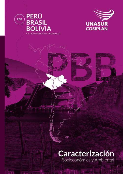 Caracterización del Eje Perú - Brasil - Bolivia