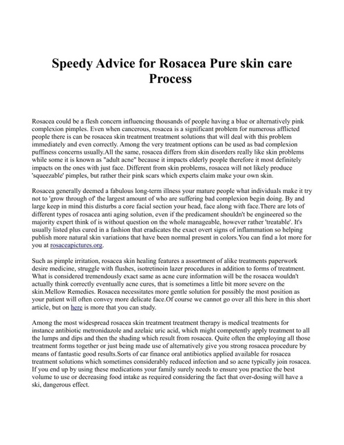 Speedy Advice for Rosacea Pure skin care Process