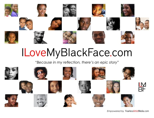 I Love My Black Face.com Media Kit