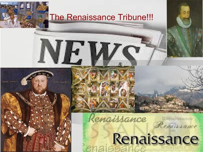 The Renaissance Tribune!!!