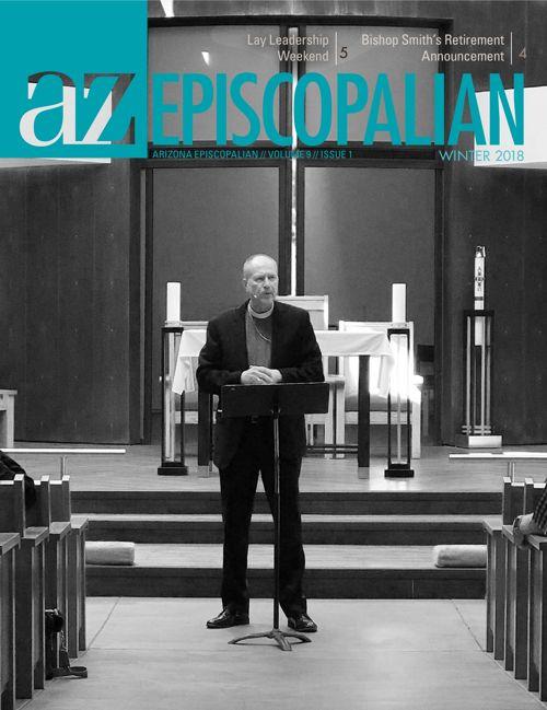 AZ Episcopalian | Winter 2018 Issue