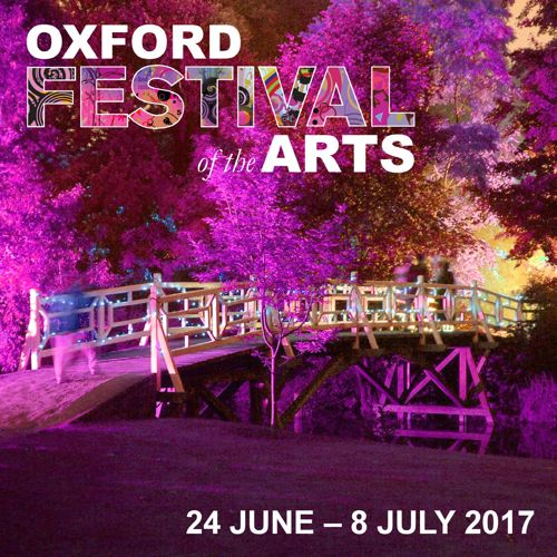 Oxford Festival of the Arts 2017