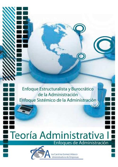 Teoría Administrativa I - Enfoques de la administración