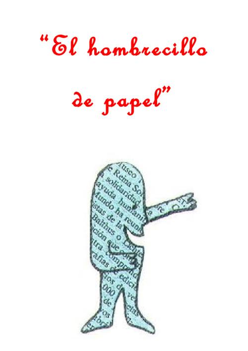 """""""El hombrecillo de papel"""". Un cuento de Fernando Alonso."""