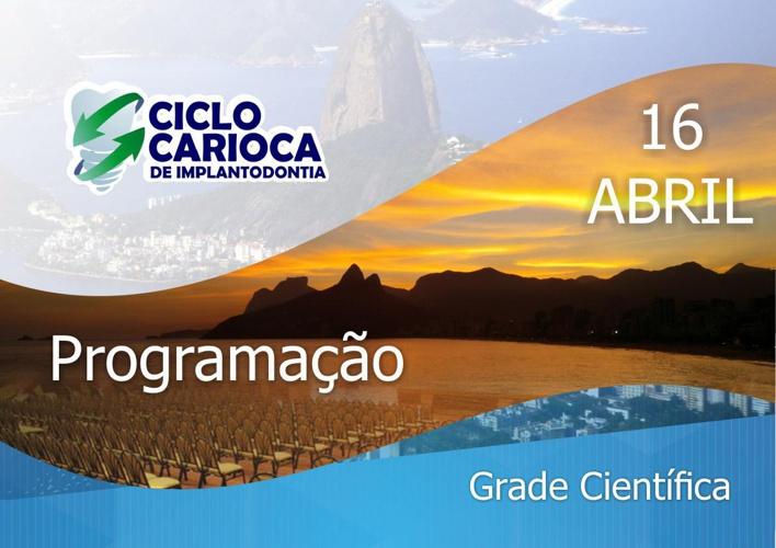 I Ciclo Carioca de Implantodontia - 16 de Abril