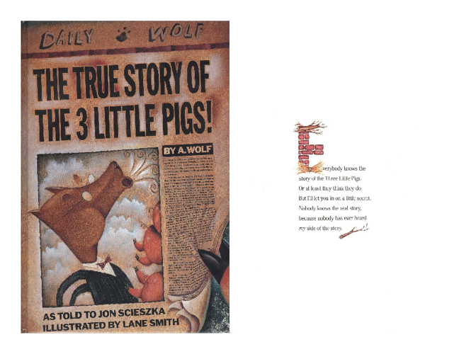 The True Story of Three Little Pigs