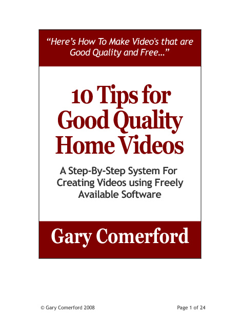 10 Tips For Good Quality Home Videos