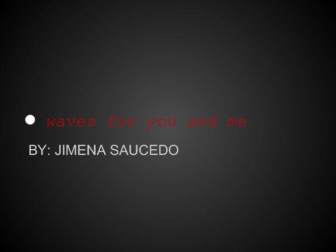Jimena Saucedo 6th period