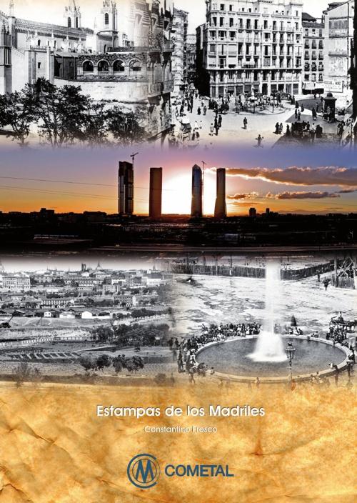 Estampas de los Madriles - Constantino Fresco