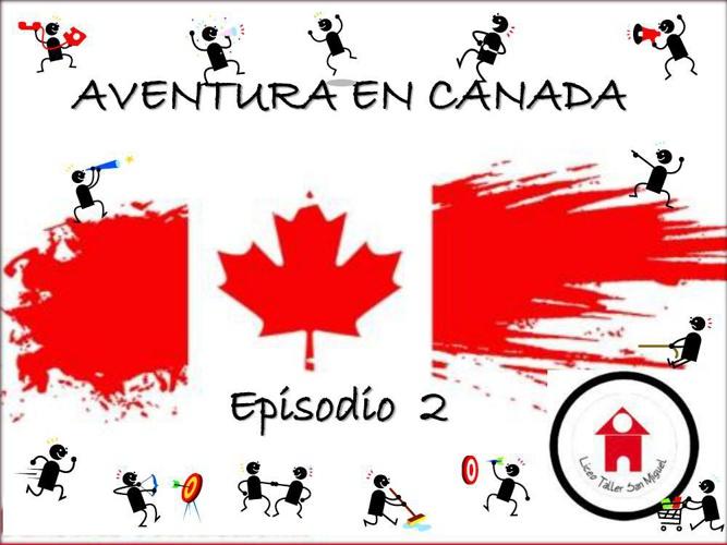 Campamento Canada Episodio 2