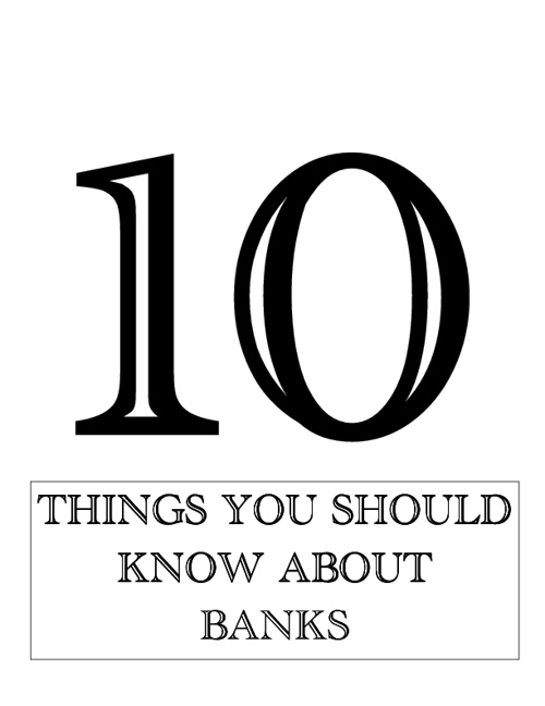 10 Things to Know About Banks