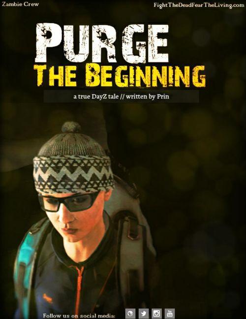 Purge: The Beginning (a short DayZ story // written by Prin)