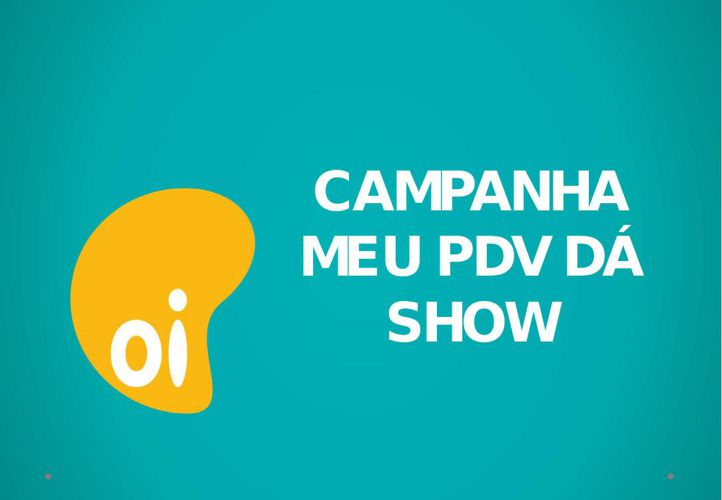 CAMPANHA MEU PDV DA SHOW