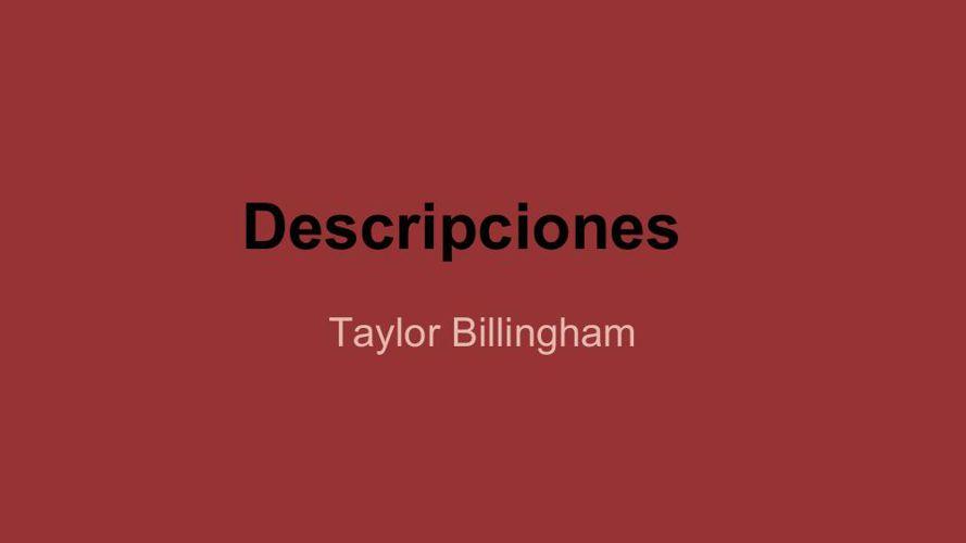 Spanish 4- block 2 Taylor Billingham