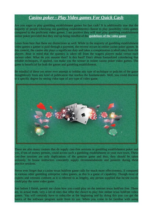 Casino poker - Play Video games For Quick Cash