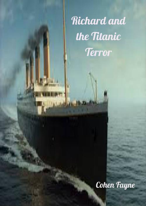 Richard and the Titanic Terror