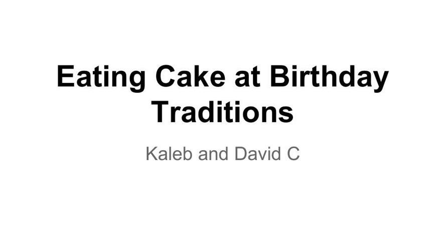 Birthday Cake Tradition