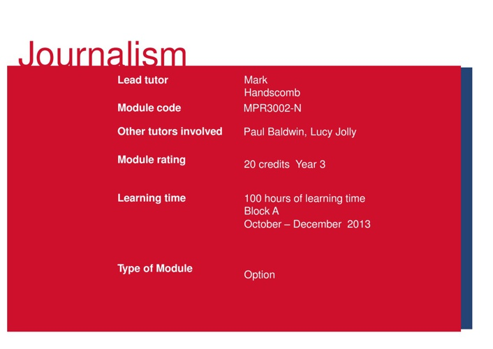 Journalism for Broadcast Media Module Handbook 2013 - 14
