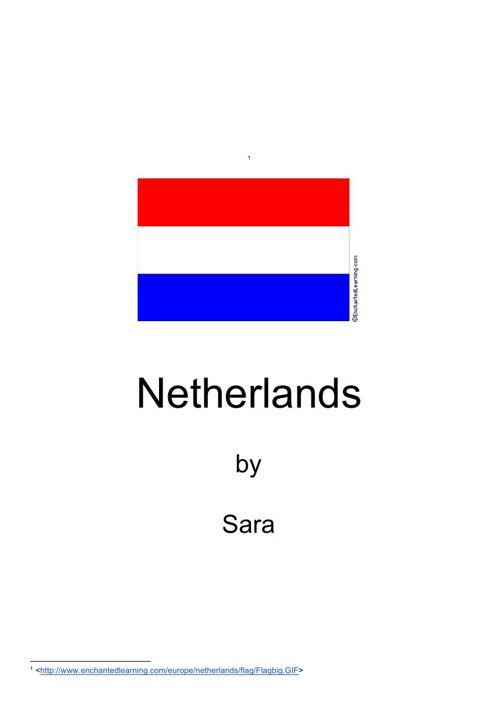 Netherlands by Sara