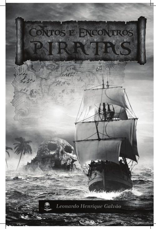 Contos e Encontros Piratas - Leonardo Henrique Galvão
