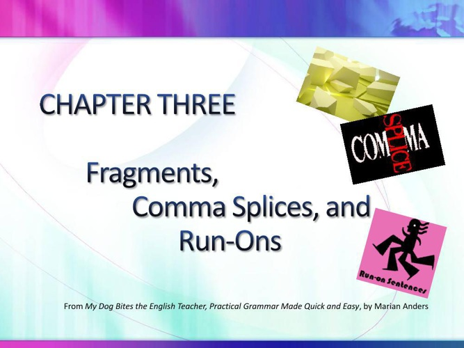 fragments_comma_splices_and_run-ons