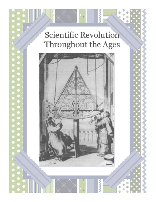 Scientific Revolutions Throughout The Ages