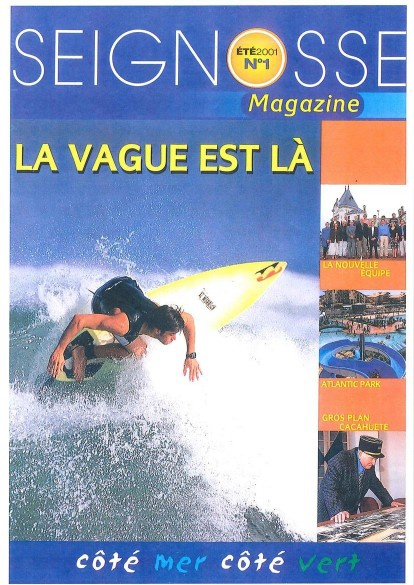 SEIGNOSSE MAGAZINES