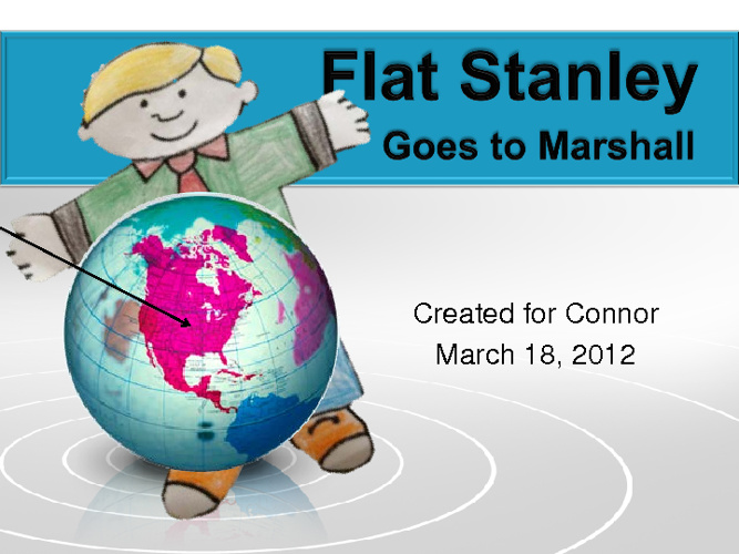 Flat Stanley Goes to Marshall