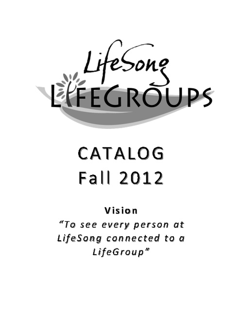 LifeGroups Catalog - Fall 2012