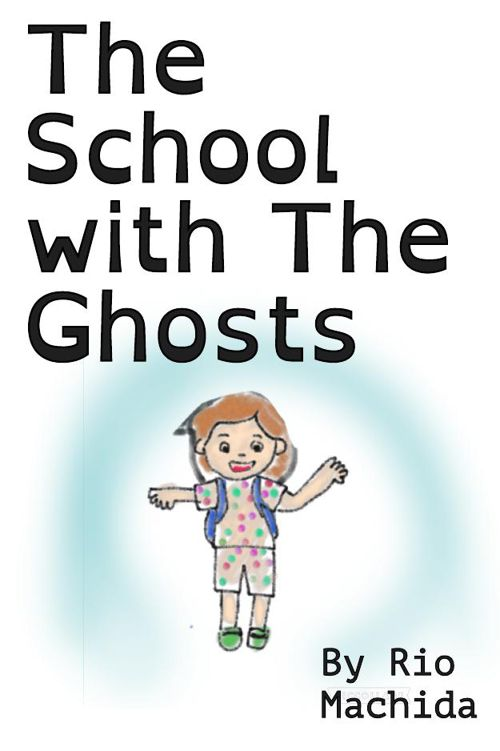 The School with The Ghosts