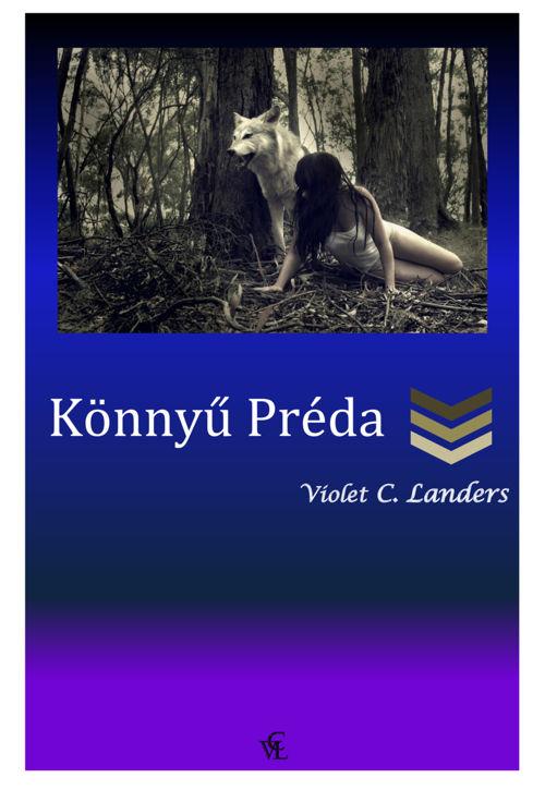 Violet C. Landers - Könnyű préda
